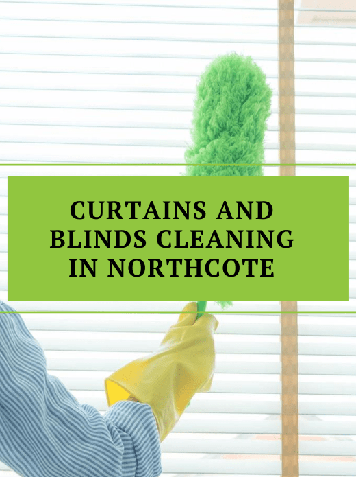 Curtains and Blinds Cleaning Service Northcote