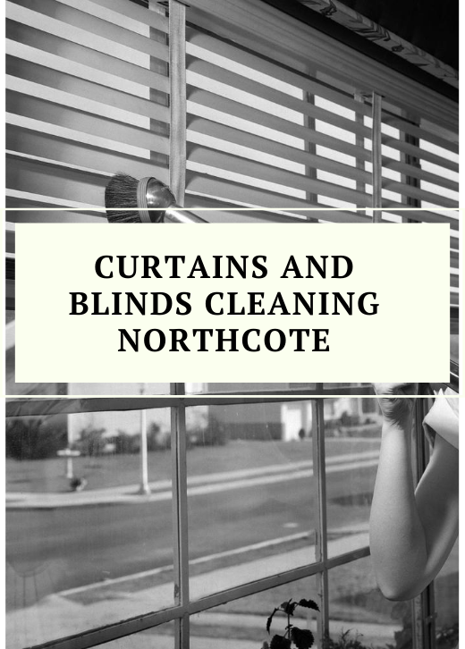 Curtains and Blinds Cleaning Northcote